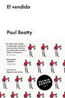 Paul Beatty: El vendido