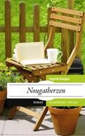Ingrid Geiger: Nougatherzen ★★★★