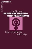 Ute Gerhard: Frauenbewegung und Feminismus ★★★★★