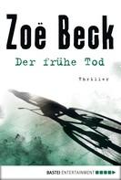 Zoë Beck: Der frühe Tod ★★★★