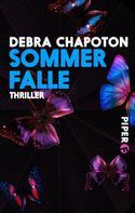 Debra Chapoton: Sommerfalle ★★★