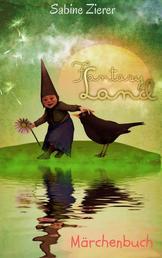 Fantasy Land - Märchenbuch
