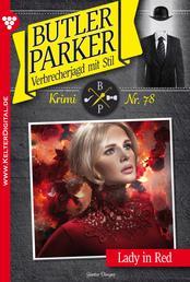 Butler Parker 78 - Kriminalroman - Lady in Red