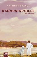 Matthias Brandt: Raumpatrouille ★★★★★