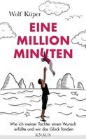 Wolf Kuper: Eine Million Minuten ★★★★★