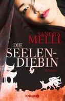 Sandra Melli: Die Seelendiebin ★★