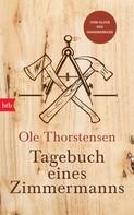 Ole Thorstensen: Tagebuch eines Zimmermanns ★★★★