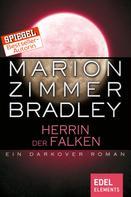 Marion Zimmer Bradley: Herrin der Falken ★★★★★