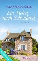 Alexandra Zöbeli: Ein Ticket nach Schottland ★★★★