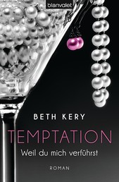 Temptation 1-4 - Weil du mich verführst - Roman