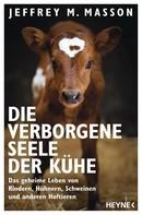 Jeffrey Moussaieff Masson: Die verborgene Seele der Kühe ★★★