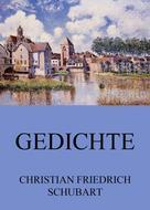 Christian Friedrich Schubart: Gedichte