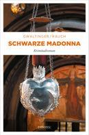Xaver Maria Gwaltinger: Schwarze Madonna ★★★★★