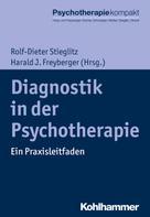 Rolf-Dieter Stieglitz: Diagnostik in der Psychotherapie