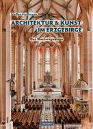 Steffen Hoffmann: Architektur und Kunst im Erzgebirge ★★★