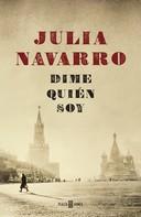 Julia Navarro: Dime quién soy ★★★★★