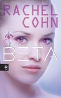Rachel Cohn: BETA ★★★★