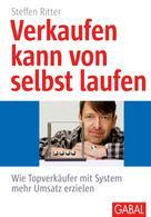 Steffen Ritter: Verkaufen kann von selbst laufen ★★★