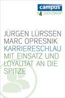 Jürgen Lürssen: Karriereschlau