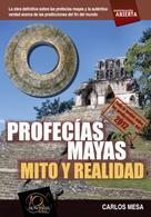 Carlos Mesa Orrite: Profecías mayas