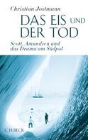 Christian Jostmann: Das Eis und der Tod ★★★★