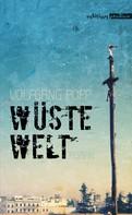 Wolfgang Popp: Wüste Welt ★★★★