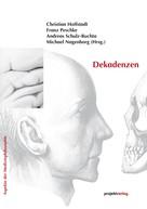 Andreas Andreas Schulz-Buchta: Dekadenzen