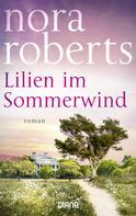 Nora Roberts: Lilien im Sommerwind ★★★★★