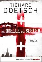 Richard Doetsch: Die Quelle der Seelen ★★★★