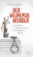 Klaus Ungerer: Der weinende Mörder ★★★