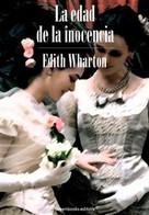Edith Wharton: La edad de la inocencia