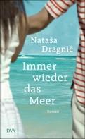 Natasa Dragnic: Immer wieder das Meer ★★★