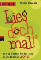 Nicola Bardola: Lies doch mal! 5 ★