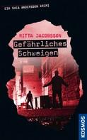 Ritta Jacobsson: Ein Svea Andersson Krimi: Gefährliches Schweigen ★★★★