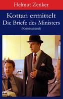 Helmut Zenker: Kottan ermittelt: Die Briefe des Ministers