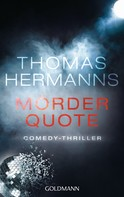 Thomas Hermanns: Mörder Quote ★★★★