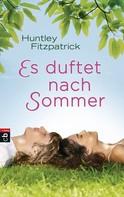 Huntley Fitzpatrick: Es duftet nach Sommer ★★★★
