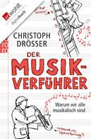 Christoph Drösser: Der Musikverführer ★★