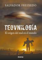 Salvador Freixedo: Teovnilogía