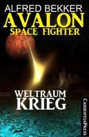 Alfred Bekker: Avalon Space Fighter - Weltraumkrieg ★★★★★