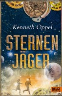 Kenneth Oppel: Sternenjäger ★★★★