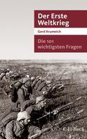 Gerd Krumeich: Die 101 wichtigsten Fragen - Der Erste Weltkrieg ★★★★
