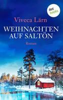 Viveca Lärn: Weihnachten auf Saltön ★★★★