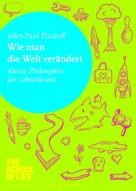 John-Paul Flintoff: Wie man die Welt verändert