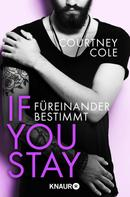 Courtney Cole: If you stay – Füreinander bestimmt ★★★★