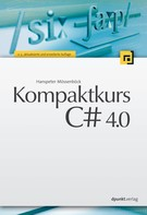 Hanspeter Mössenböck: Kompaktkurs C# 4.0