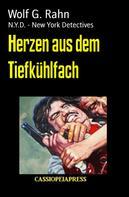 Wolf G. Rahn: Herzen aus dem Tiefkühlfach