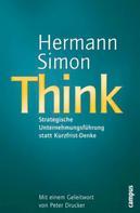 Hermann Simon: Think - Strategische Unternehmensführung statt Kurzfrist-Denke ★★★