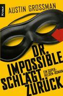 Austin Grossman: Dr. Impossible schlägt zurück ★★★