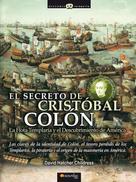 David Hatcher Childres: El Secreto de Cristóbal Colón